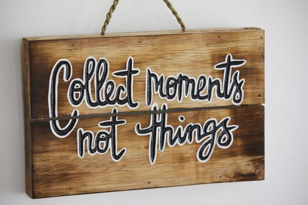 Collect Moments Not Things Frame