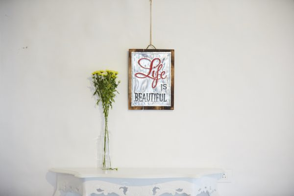 Life is Beautiful (Wooden)